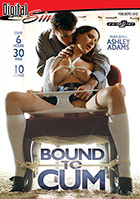 Bound To Cum  2 Disc Set