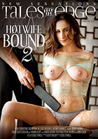 Hotwife Bound 2