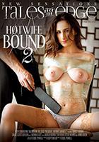 Hotwife Bound 2