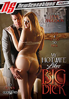 My Hotwife Likes Big Dick  2 Disc Set