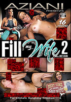 Fill My Wife 2
