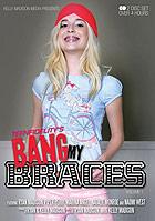 Bang My Braces