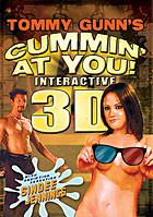 Cummin\' At You Interactive 3D