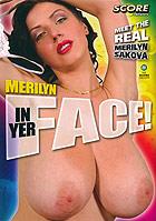 Merilyn In Yer Face