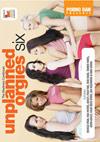 Unplanned Orgies 6
