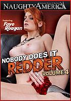 Nobody Does It Redder 4