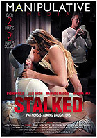 Stalked Fathers Stalking Daughters