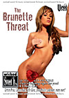 The Brunette Threat - 4 Disc Set - 16h