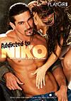 Addicted To Niko
