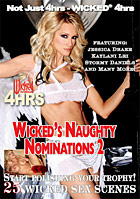 Wicked\'s Naughty Nominations 2