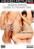 Jessica Drakes Guide To Wicked Sex Threesomes