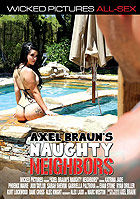 Axel Brauns Naughty Neighbors