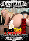 Black Dick Attack - 4h