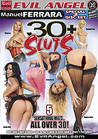 30+ Sluts  Special 2 Disc Set