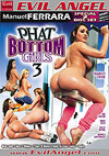 Phat Bottom Girls 3 - Special 2 Disc Set