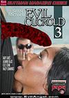 Evil Cuckold 3