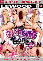 Gasp Gag And Gape 3