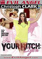 Im Your Bitch Lyen