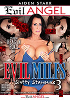 Evil MILFs 3 Slutty Stepmoms