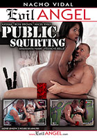 Public Squirting DVD - buy now!