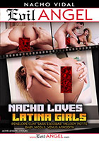 Nacho Loves Latina Girls