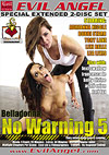 Belladonna: No Warning 5 - Special Extended 2 Disc Set
