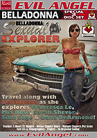 Belladonna Sexual Explorer  Special 2 Disc Set