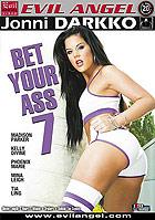 Bet Your Ass 7