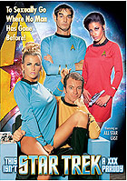 This Isn\'t Star Trek: A XXX Parody