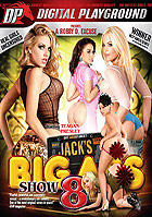 Jacks Big Ass Show 8