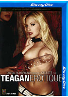 Teagan Erotique  Blu ray Disc