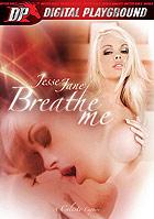 Jesse Jane: Breathe Me