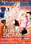 The Sybian Scam!