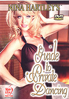 Nina Hartley\'s Guide To Private Dancing