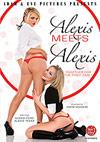 Alexis Meets Alexis