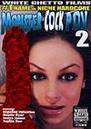 Monster Cock P.O.V. 2