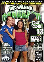 We Wanna Gangbang your Mom! 13