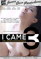 I Came On James Deen\'s Face 3