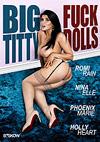 Big Titty Fuck Dolls - 2 Disc Set