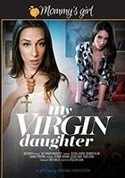 My Virgin Daughter DVD - buy now!