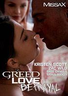 Greed Love And Betrayal