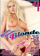Goin Goin... Blonde - 4 Stunden