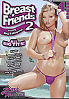 Breast Friends 2 - 4 Stunden
