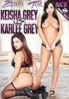 Keisha Grey Vs. Karlee Grey - 2 Disc Set