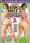 Horny Big Butt Brazilian Mothers 2