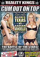 Cum Out On Top Alexis Texas vs Sarah Vandella