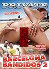 Private - Barcelona Bandidos 2
