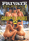 Tropical 10 - Caribbean Airlines