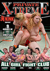 X-Treme - All Girl Fight Club