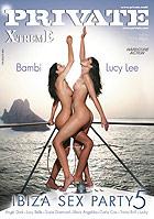 X Treme Ibiza Sex Party 5